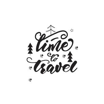 Conception de lettrage avec une phrase de voyage. illustration vectorielle