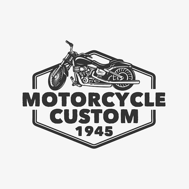 Conception de logo moto custom 1945 avec illustration vintage de moto