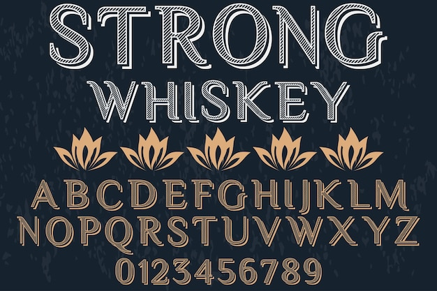 Conception de police typographique whisky fort