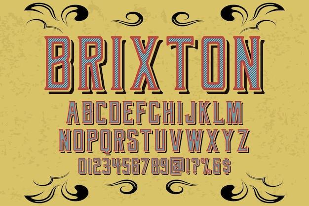 Conception de polices alphabet brixton