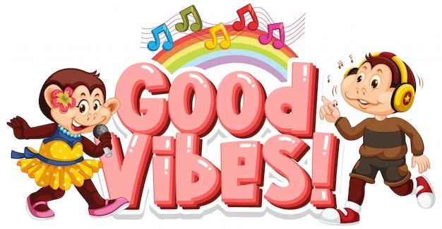 Conception de polices pour les bonnes vibrations des mots avec des singes chantant et dansant