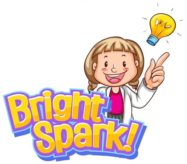 Conception de polices pour mot étincelle lumineuse avec fille et bonne idée