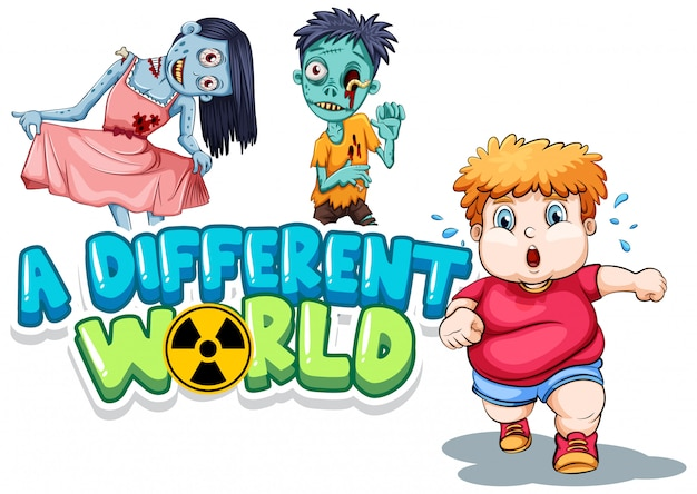 Conception de polices pour mot un monde différent avec des zombies et gros garçon