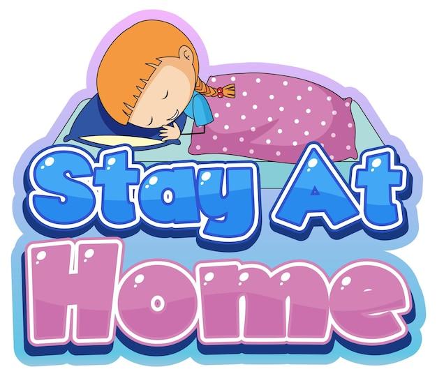 Conception de polices stay at home avec peu de sommeil sur fond blanc