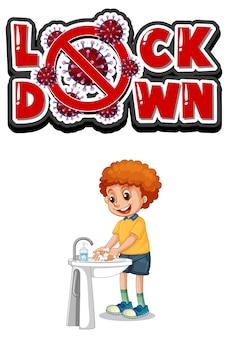 Conception de polices de verrouillage avec un garçon se lavant les mains sur blanc