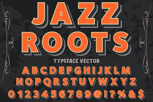 Conception de polices vintage 3d, alphabet manuscrit nommé racines de jazz