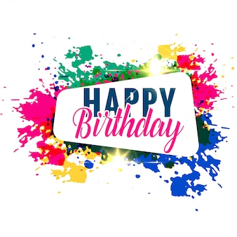 Conception de salutation abstrait coloré splash joyeux anniversaire