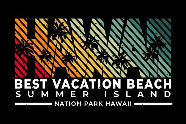 Conception de t-shirt avec l'île d'été de vacances à la plage hawaii dans un style rétro