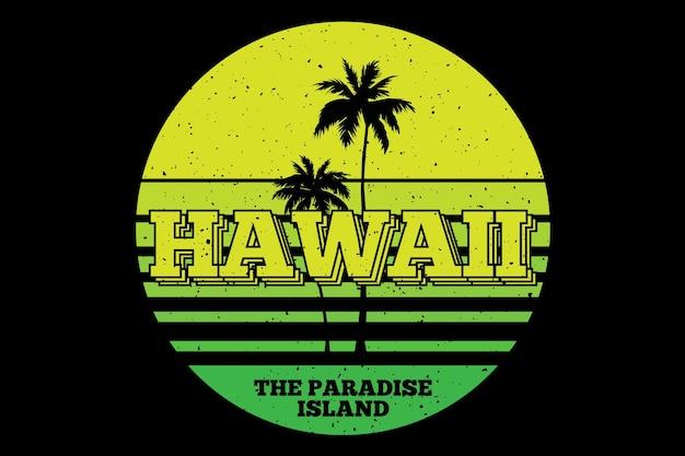 Conception de t-shirt avec l'île paradisiaque de la plage hawaii belle en rétro