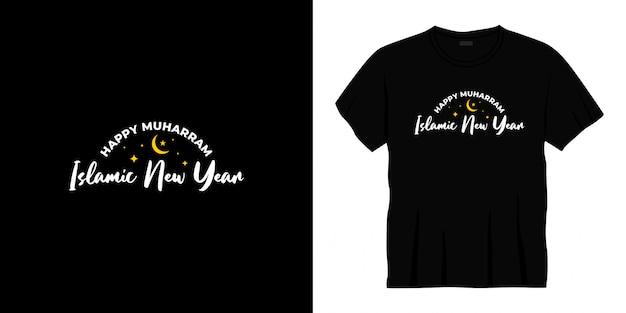 Conception de t-shirt joyeux nouvel an islamique typographie muharram