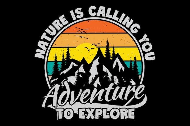 La conception de t-shirt avec la nature de la montagne explore la typographie d'aventure dans un style rétro vintage