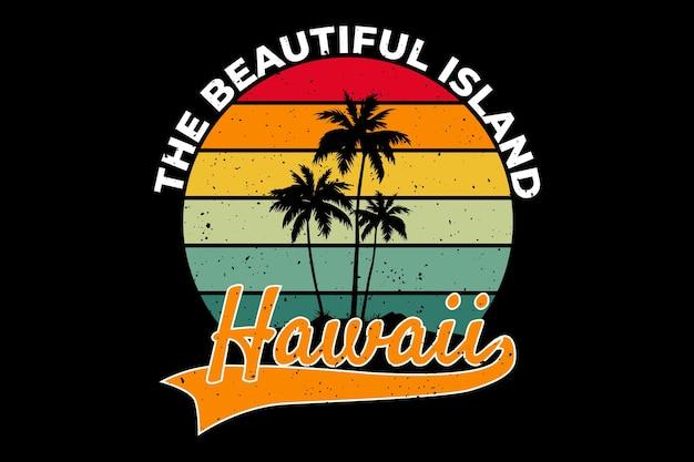 Conception de t-shirt avec plage belle île hawaii dans un style rétro