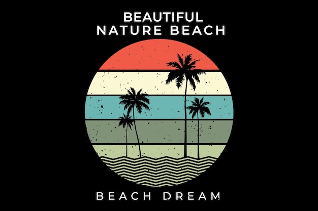 Conception de t-shirt avec plage été nature beau rêve en rétro