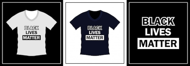 Conception de t-shirt typographie black lives matter. modèle d'illustration