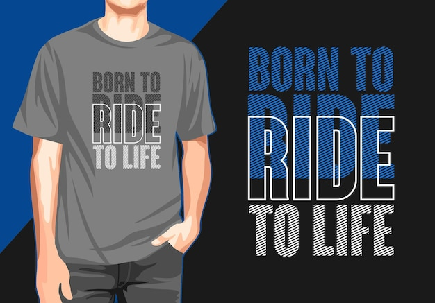 Conception de t-shirt de typographie born to ride