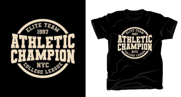 Conception de t-shirt typographie champion athlétique