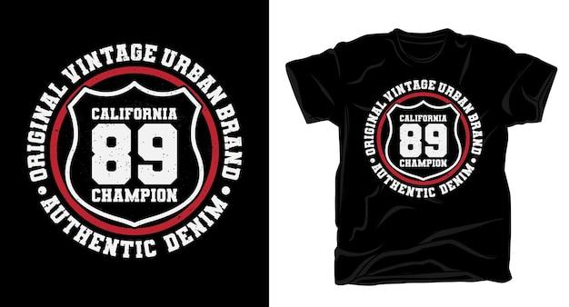 Conception de t-shirt de typographie de champion de californie quatre-vingt-neuf
