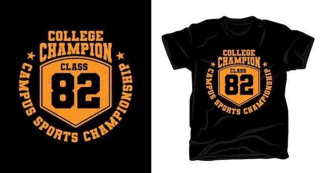 Conception de t-shirt de typographie champion du collège quatre-vingt-deux