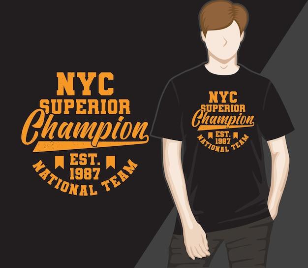 Conception de t-shirt de typographie de champion supérieur de new york