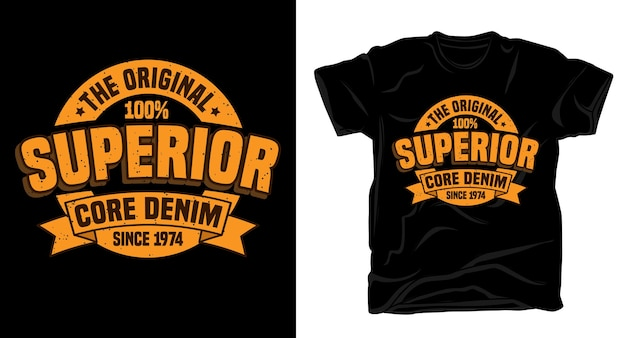 Conception de t-shirt de typographie denim de base supérieure