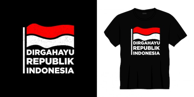 Conception de t-shirt de typographie dirgahayu republik indonesia.