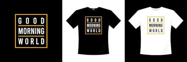 Conception de t-shirt de typographie du monde bonjour