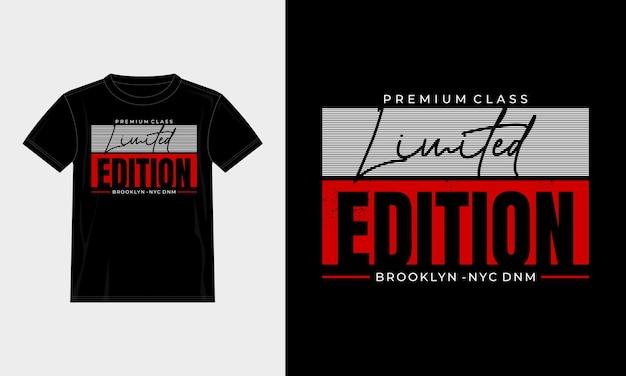 Conception de t-shirt typographie en édition limitée