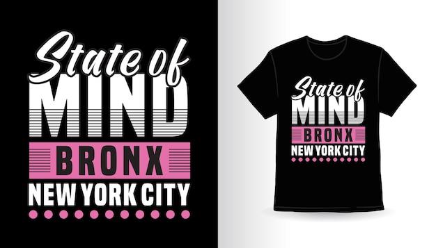 Conception de t-shirt de typographie état d'esprit bronx new york city