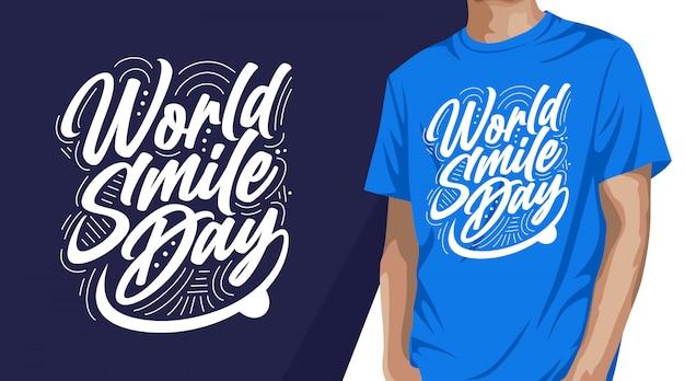 Conception de t-shirt typographie journée mondiale du sourire pour impression
