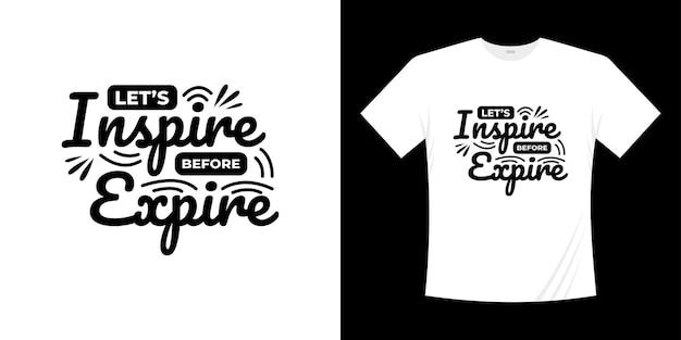 Conception de t-shirt de typographie de lettrage de motivation