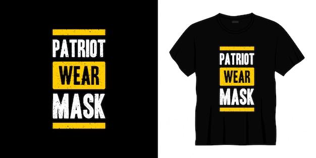 Conception de t-shirt de typographie de masque d'usure de patriote