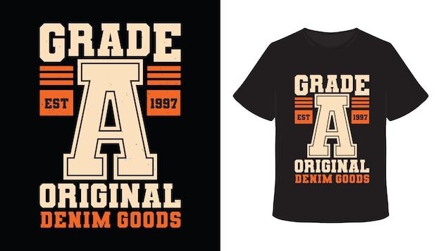 Conception de t-shirt de typographie originale de catégorie a