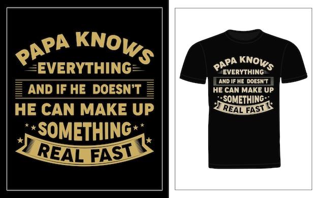 Conception de t-shirt typographie papa