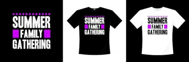 Conception de t-shirt de typographie de rassemblement de famille d'été