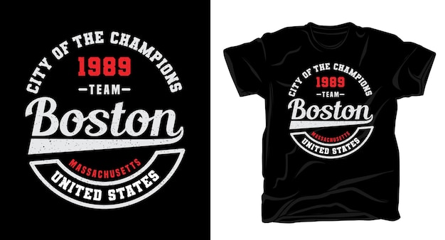 Conception de t-shirt de typographie team boston