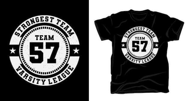 Conception de t-shirt de typographie team fifty seven