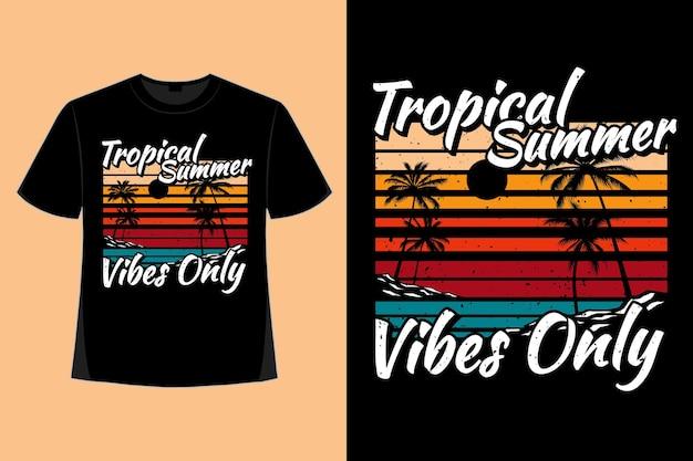 Conception de t-shirt de vibrations estivales tropicales uniquement illustration vintage rétro de style plage