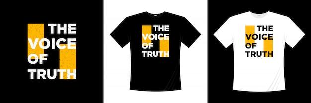 Conception de t-shirt la voix de la vérité typographie