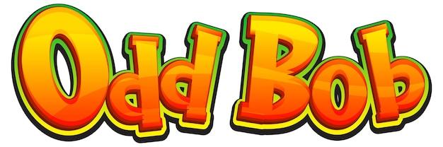 Conception de texte de logo de bob étrange
