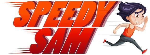 Conception de texte de logo speedy sam avec une fille en cours d'exécution
