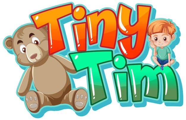 Conception de texte de logo tiny tim avec ours en peluche et garçon mignon