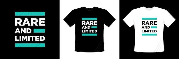 Conception de tshirt typographie rare et limitée