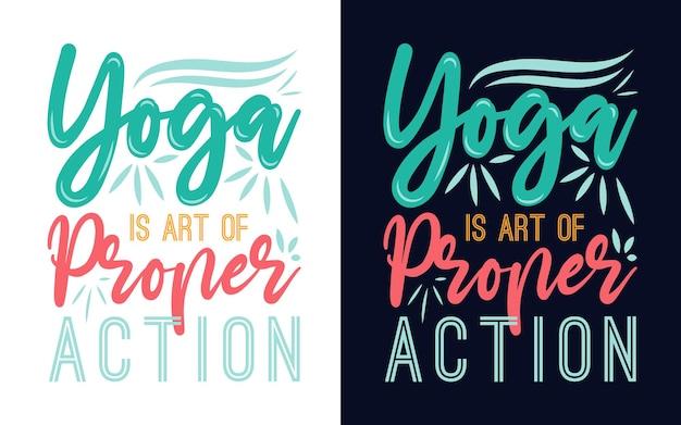 Conception de typographie avec des citations le yoga est l'art de l'action appropriée