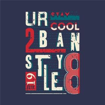 Conception de typographie graphique slogan de style urbain