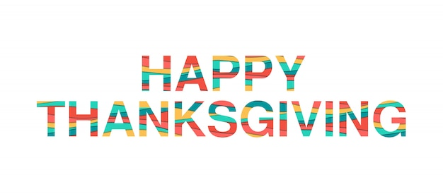 Conception de typographie happy thanksgiving avec du papier de couleur abstrait découpé des formes.