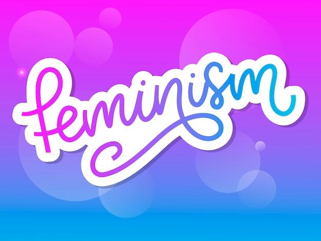 Conception typographique. lettre de féminisme. élément graphique. conception de lettrage de typographie. slogan de motivation femme. slogan du féminisme. citation de puissance de fille. illustration de mode. lettre de féminisme dans un style doodle.