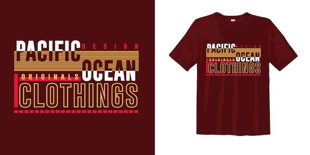 Conception de vêtements de t-shirt de typographie de l'océan pacifique pour l'impression