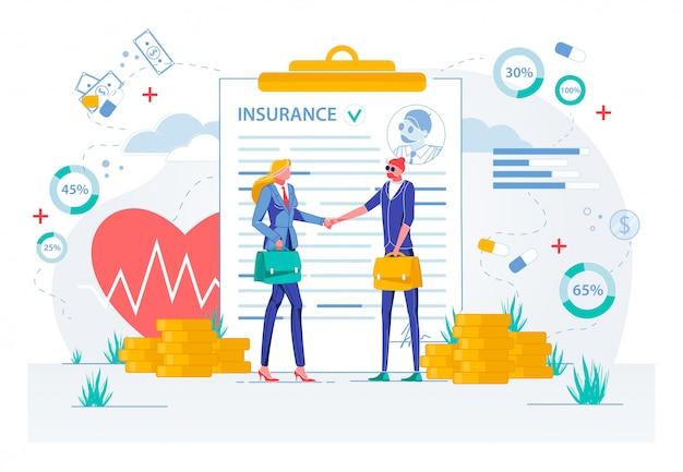 Conclusion de contrat d'assurance ou signature de contrat.
