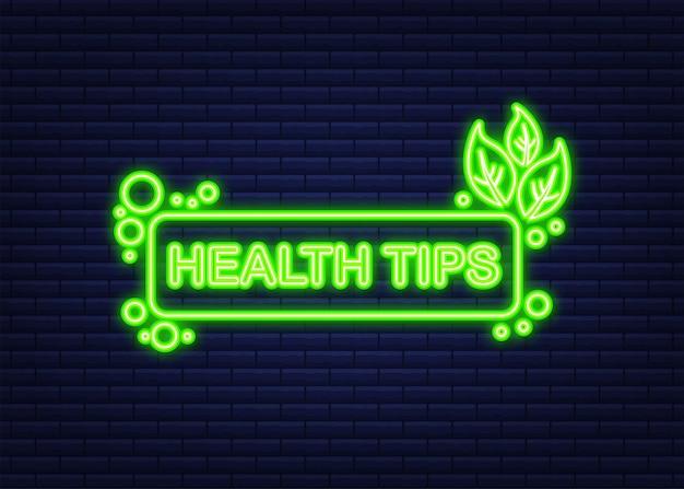 Conseils de santé, badge. icône néon. illustration vectorielle de stock.