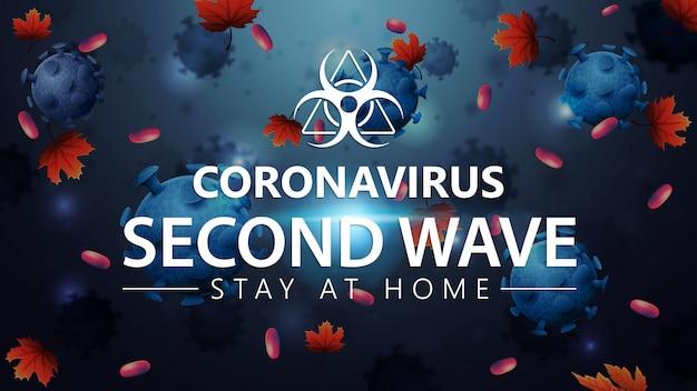 Coronavirus, deuxième vague, restez à la maison, bannière bleue avec des molécules de coronavirus et chute des feuilles d'automne sur le fond. covid-19, concept de seconde vague. coronavirus 2019-ncov.